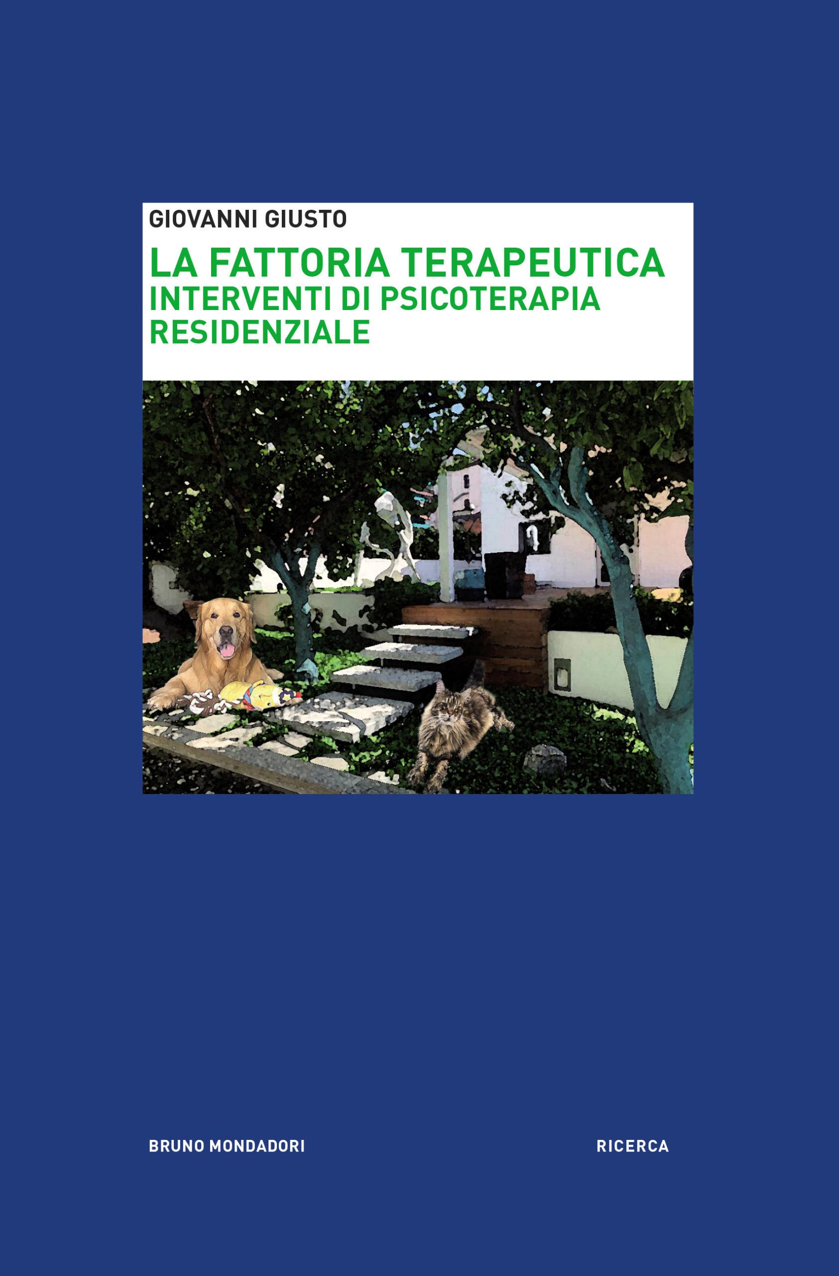 La Fattoria Terapeutica. Interventi di Psicoterapia Residenziale