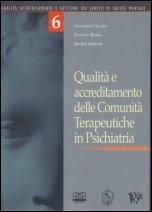 Qualità e accreditamento delle Comunità Terapeutiche in Psichiatria