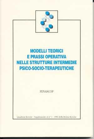 Modelli teorici e prassi operativa nelle strutture intermedie psico-socio-terapeutiche